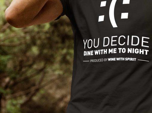 You Decide T-Shirt