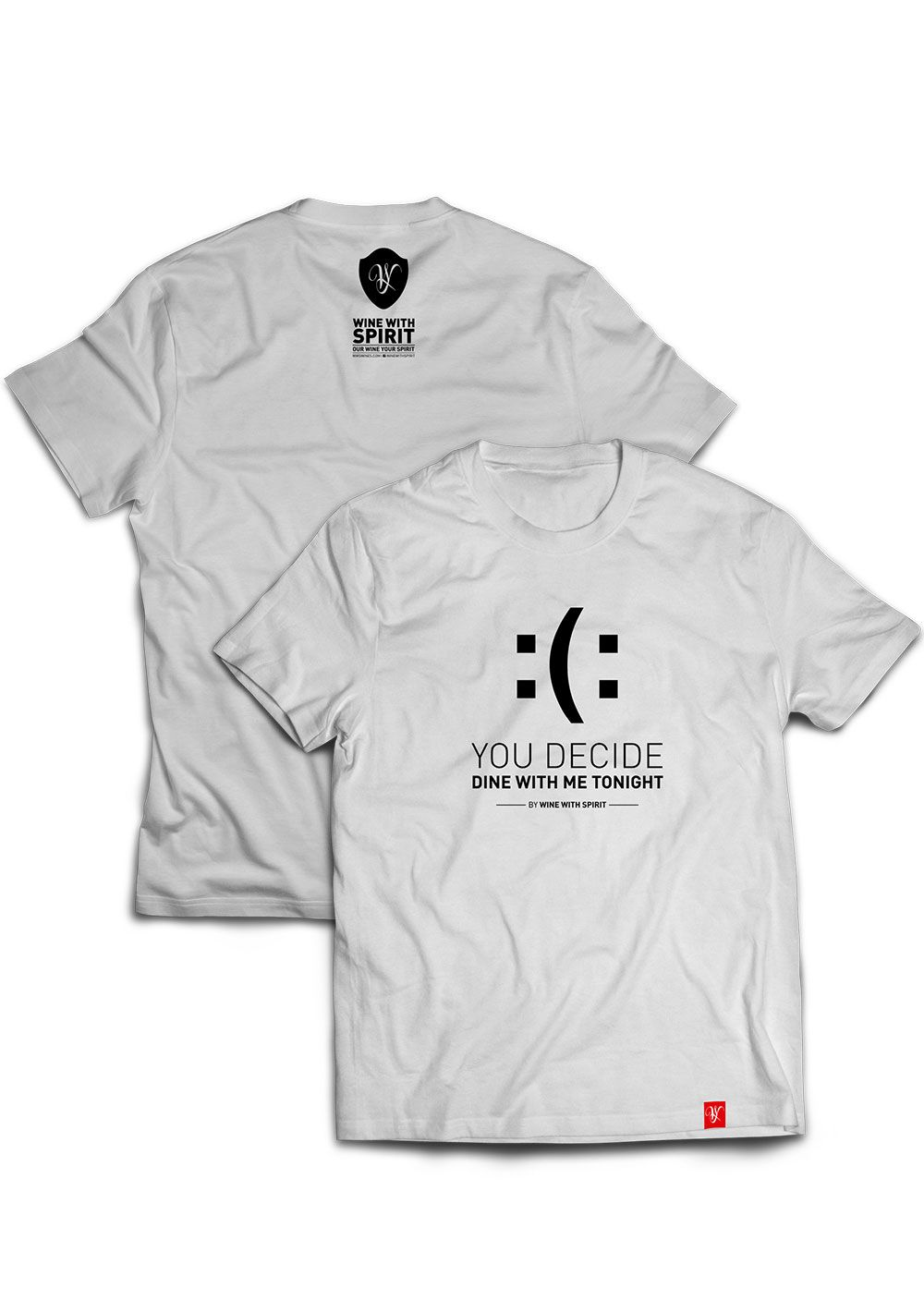 tshirt you decide merchandise enotainment wine with spirit
